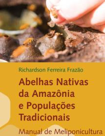 abelhas.nativas.amazonia.populações.tradicionais