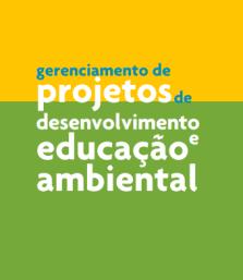 gerenciamento.projetos.desenvolvimento.educação.ambiental.publicação