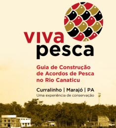 vivapesca.guia.construção.acordos.pesca.riocanaticu